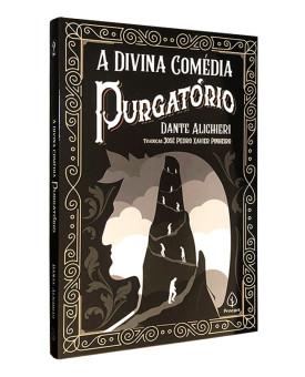 A Divina Comédia | Purgatório | Dante Alighieri