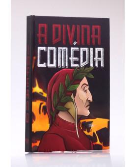 A Divina Comédia | Inferno | Capa Dura | Dante Alighieri