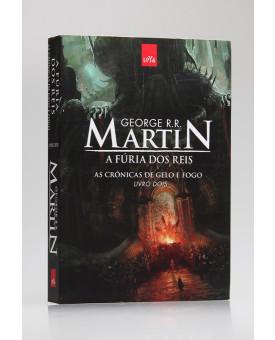 As Crônicas de Gelo e Fogo | A Fúria dos Reis | Vol.2 | George R. R. Martin