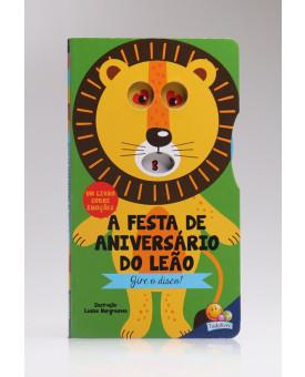 Gire o Disco! | A Festa de Aniversário do Leão | Todolivro