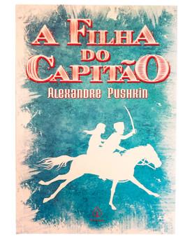 A Filha do Capitão | Alexandre Pushkin