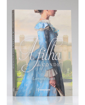 A Filha do Conde | Lorraine Heath