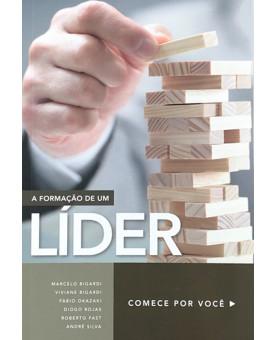 A Formação de um Líder | Marcelo Bigardi
