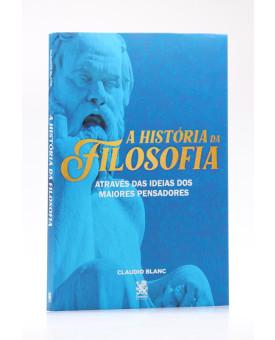 A História da Filosofia | Claudio Blanc