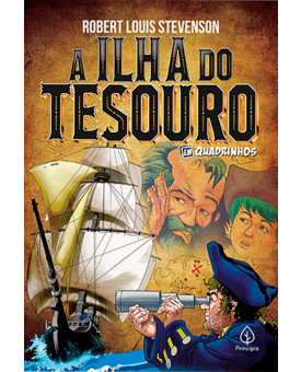 A Ilha do Tesouro   Em Quadrinhos   Robert Louis Stevenson