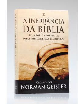 A Inerrância da Bíblia | Norman Geisler