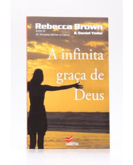 A Infinita Graça de Deus | Rebecca Brown & Daniel Yoder