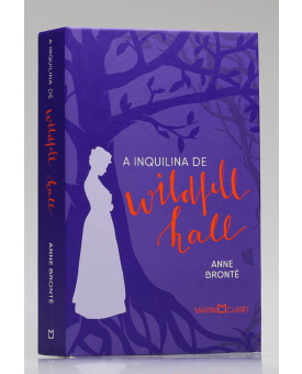 A Inquilina de Wildfell Hall | Anne Brontë