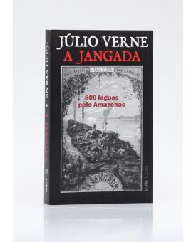 A Jangada | 800 Léguas Pelo Amazonas | Edição de Bolso | Júlio Verne