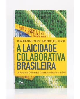 A Laicidade Colaborativa Brasileira   Thiago Rafael e Jean Marques