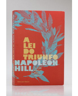 A Lei do Triunfo | Napoleon Hill