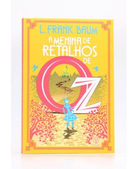 A Menina de Retalhos de Oz   L. Frank Baum