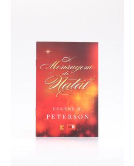 A Mensagem do Natal | Eugene H. Peterson