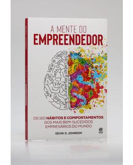 A Mente do Empreendedor | Kevin D. Johnson