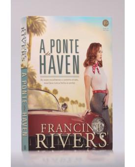 A Ponte de Haven | Francine Rivers