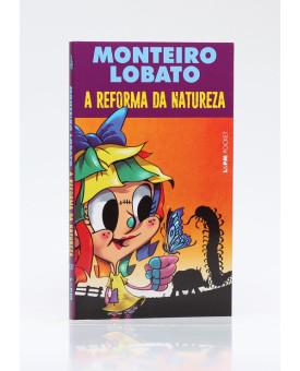 A Reforma da Natureza | Edição de Bolso | Monteiro Lobato