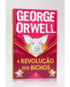 A Revolução dos Bichos | George Orwell | Principis