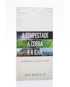 Livreto | A Tempestade, a Cobra e a Ilha | Lúcio Barreto Jr