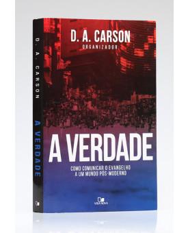 A Verdade | D. A. Carson
