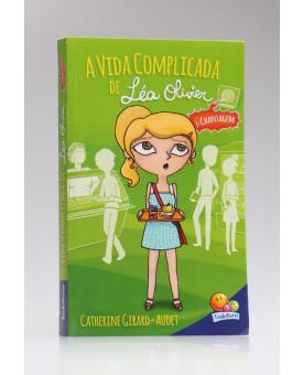 A Vida Complicada de Léa Oliver | Chantagem | Catherine Girard