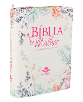 A Bíblia da Mulher | RA | Médio | Flores | Couro Sintético | índice | Zíper | Impressa