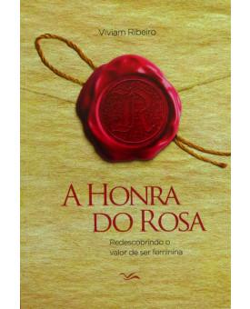 A Honra da Rosa | Viviam Ribeiro