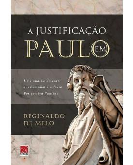 A Justificação em Paulo | Reginaldo Melo