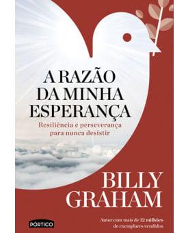 A Razão da Minha Esperança | Billy Graham