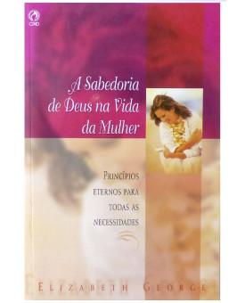 A Sabedoria de Deus na Vida da Mulher | Elizabeth George