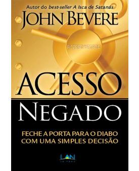 Acesso Negado | John Bevere