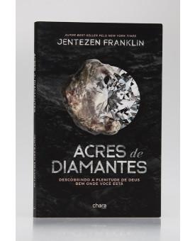 Acres de Diamantes | Jentezen Franklin
