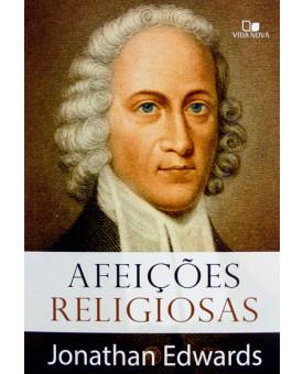 Afeições Religiosas | Jonathan Edwards