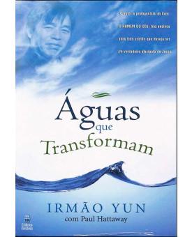 Águas Que Transformam I Irmão Yun E Paul Hattaway
