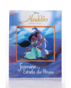 Histórias Mágicas | Aladdin | Jasmine e a Estrela da Pérsia