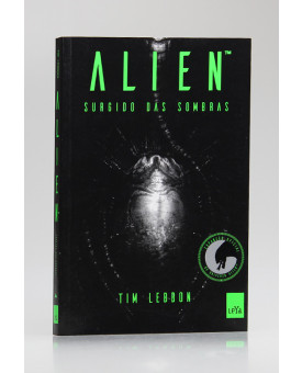 Alien | Surgido das Sombras | Tim Lebbon