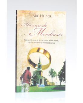 Aliança de Membresia | Abe Huber