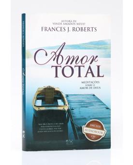 Amor Total   Frances J. Roberts