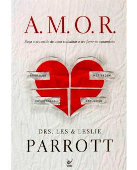 A.M.O.R | Les & Leslie Parrot