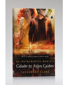 Os Instrumentos Mortais | Cidade dos Anjos Caídos | Cassandra Clare