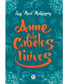 Anne de Cabelos Ruivos | Lucy Maud Montgomery