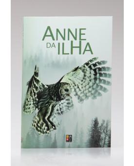 Anne da Ilha | Lucy Maud Montgomery | Pé da Letra