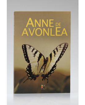 Anne de Avonlea | Lucy Maud Montgomery | Pé da Letra