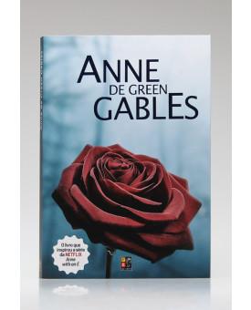 Anne de Green Gables | Lucy Maud Montgomery | Pé da Letra