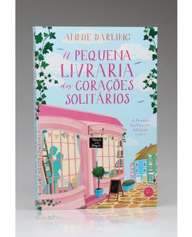A Pequena Livraria dos Corações Solitários | Annie Darling