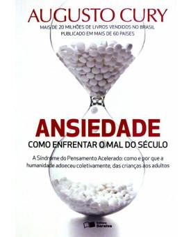 Ansiedade | Como Enfrentar o Mal do Século