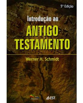 Livro Introdução Ao Antigo Testamento | Werner H. Schmidt