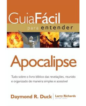 Guia Fácil Para Entender Apocalipse | Daymond R. Duck | Larry Richards