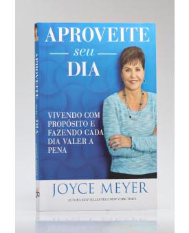 Aproveite seu Dia | Joyce Meyer