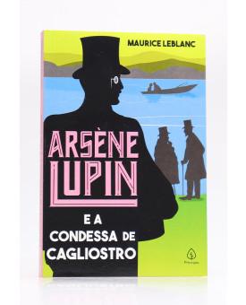 Arsène Lupin e a Condessa de Cagliostro | Maurice Leblanc | Principis