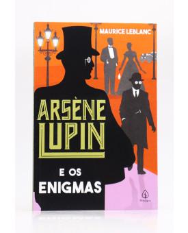 Arsène Lupin e os Enigmas | Maurice Leblanc | Principis